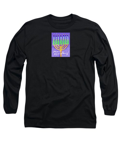 Merry Everything Long Sleeve T-Shirt by Jean Pacheco Ravinski
