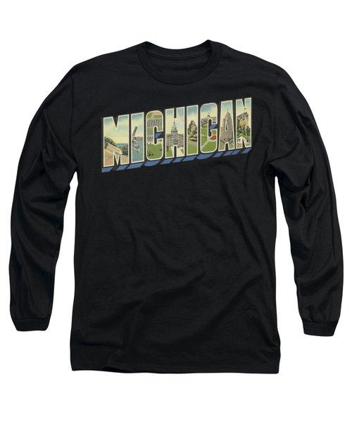 Michigan In Vintage Big Letter Word Art Long Sleeve T-Shirt