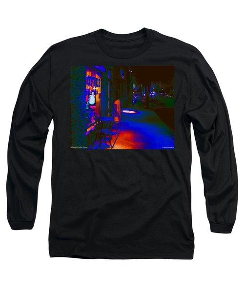 Midnight Coffee Dream Long Sleeve T-Shirt