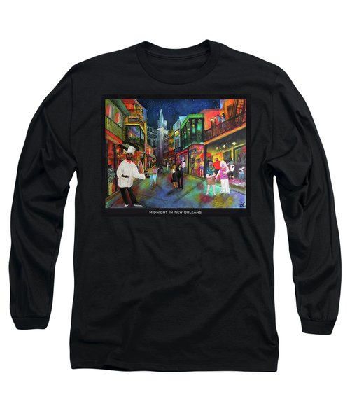 Midnight In New Orleans Long Sleeve T-Shirt