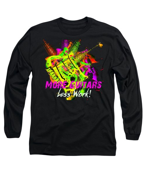 Long Sleeve T-Shirt featuring the photograph More Guitars  by Guitar Wacky