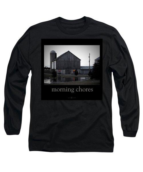 Morning Chores Long Sleeve T-Shirt