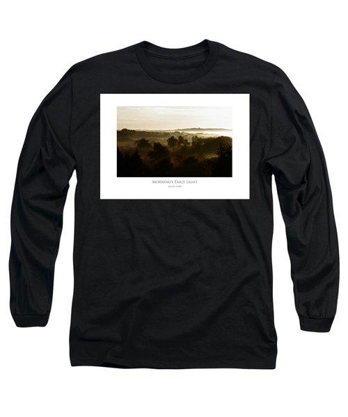 Morning's Early Light Long Sleeve T-Shirt