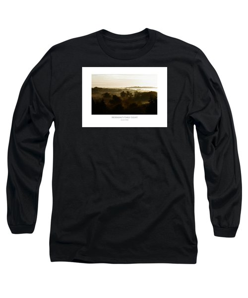 Morning's Early Light Long Sleeve T-Shirt