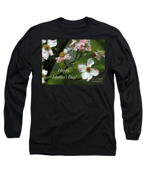 Mother's Day Dogwood Long Sleeve T-Shirt by Douglas Stucky