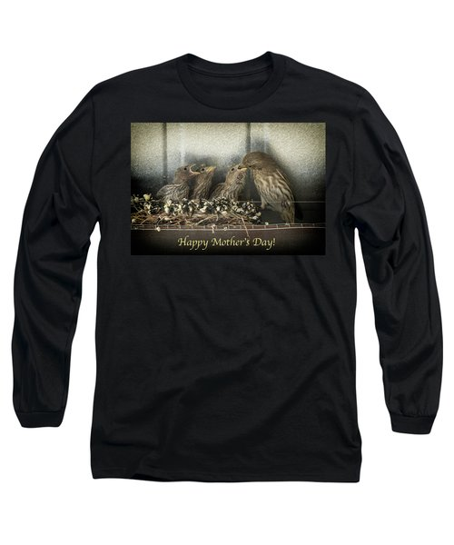 Mother's Day Greetings Long Sleeve T-Shirt by Alan Toepfer