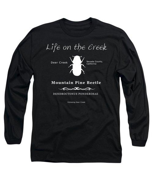 Mountain Pine Beetle White On Black Long Sleeve T-Shirt