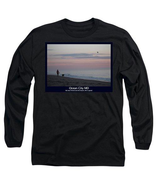 My Best Friend And The Beach Long Sleeve T-Shirt