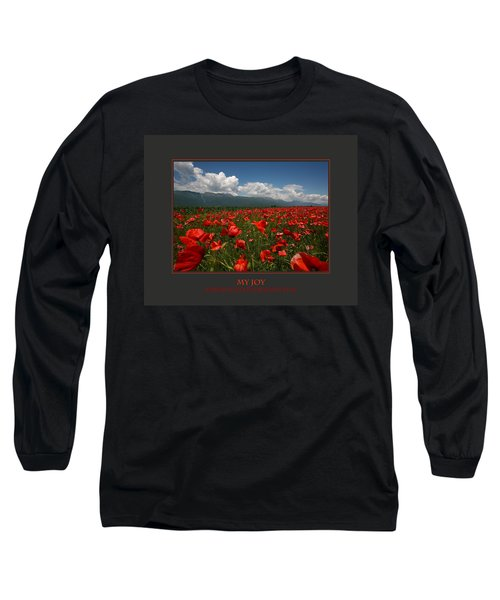 My Joy Spreads To Everyone Else Long Sleeve T-Shirt by Donna Corless
