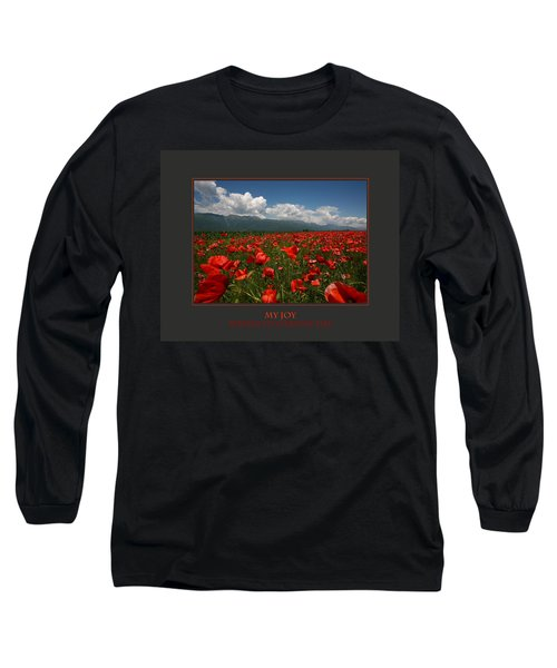 My Joy Spreads To Everyone Else Long Sleeve T-Shirt