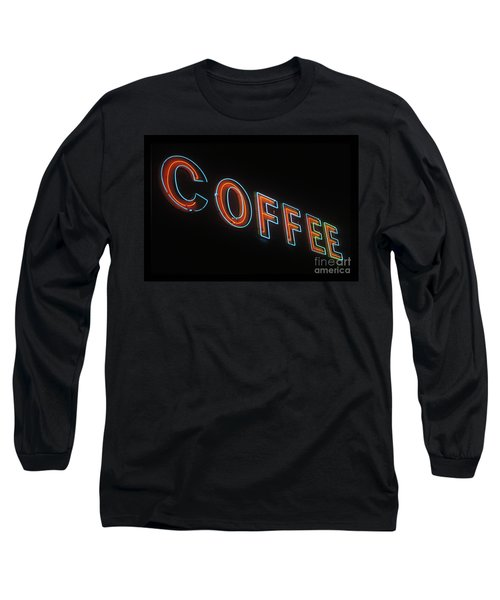Long Sleeve T-Shirt featuring the photograph Neon Coffee by Jim and Emily Bush