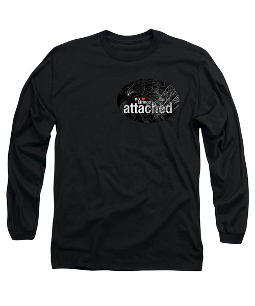 No Strings Attached Long Sleeve T-Shirt