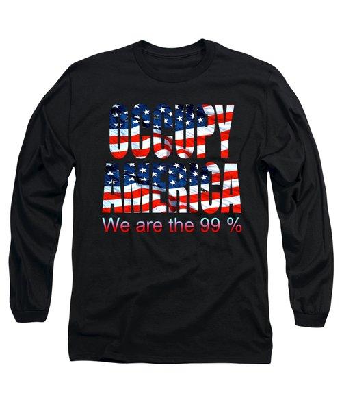 Occupy America 99 Percent Design Long Sleeve T-Shirt