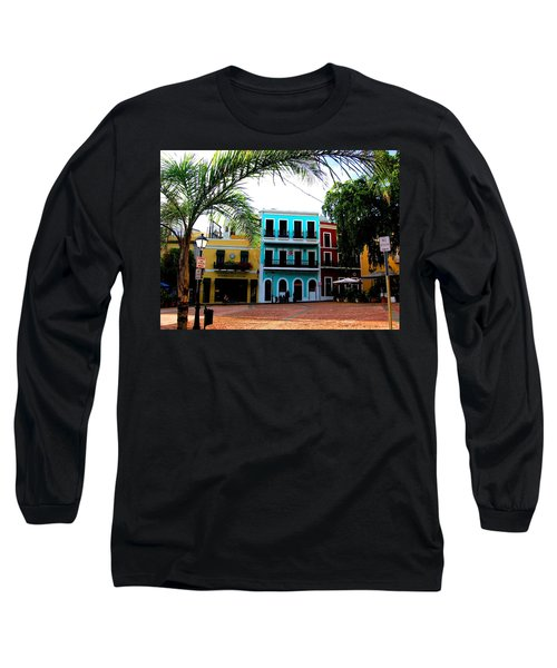Old San Juan Pr Long Sleeve T-Shirt