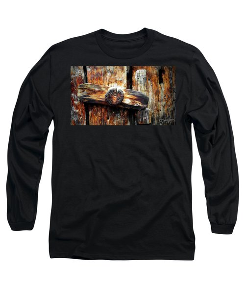 Old Wooden Latch Long Sleeve T-Shirt