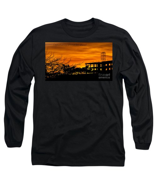Opportunity  Long Sleeve T-Shirt