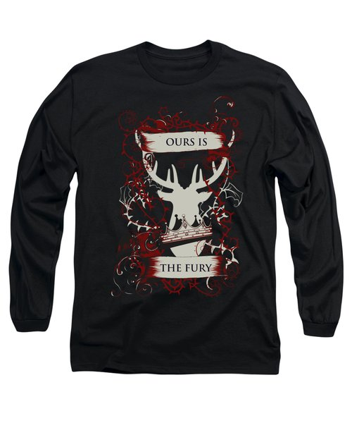 Ours Is The Fury Long Sleeve T-Shirt