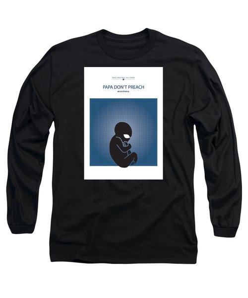 Papa Don't Preach -- Madonna Long Sleeve T-Shirt by David Davies