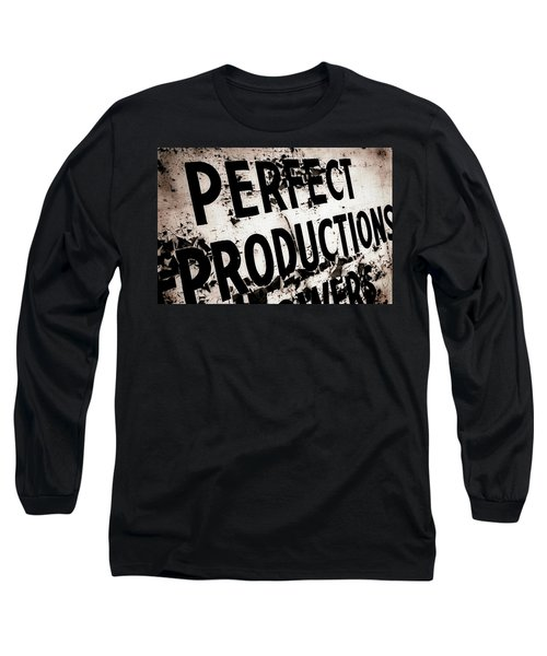 Perfect Productions Long Sleeve T-Shirt by Gray  Artus