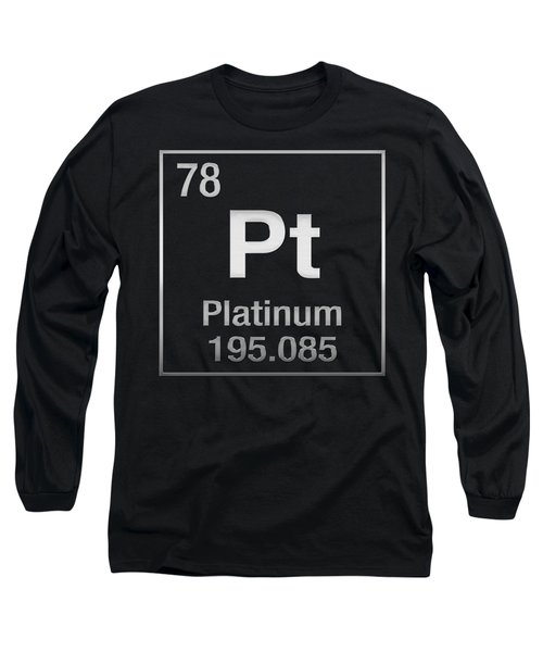 Periodic Table Of Elements - Platinum - Pt - Platinum On Black Long Sleeve T-Shirt