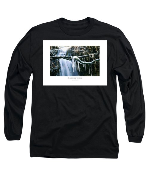 Phases Of Water Long Sleeve T-Shirt