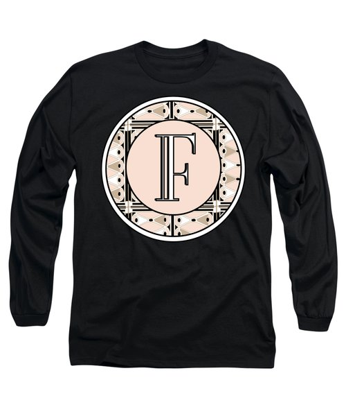 Pink Champagne Deco Monogram  F Long Sleeve T-Shirt