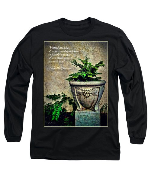 Pissarro Inspirational Quote Long Sleeve T-Shirt by Joan  Minchak