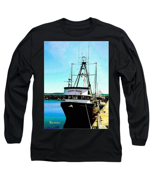 Point Made At Pt Townsend Wa Long Sleeve T-Shirt
