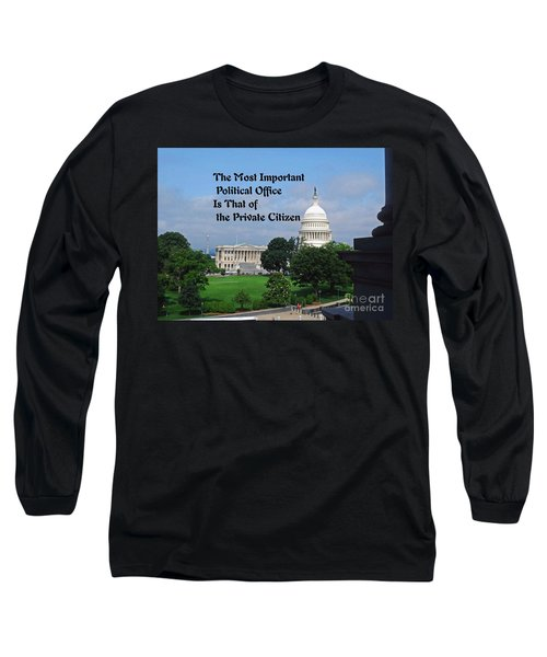 Long Sleeve T-Shirt featuring the photograph Political Statement by Gary Wonning