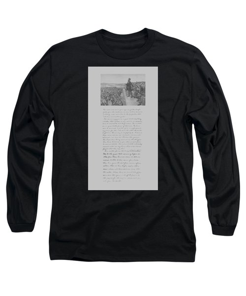 President Lincoln And The Gettysburg Address Long Sleeve T-Shirt
