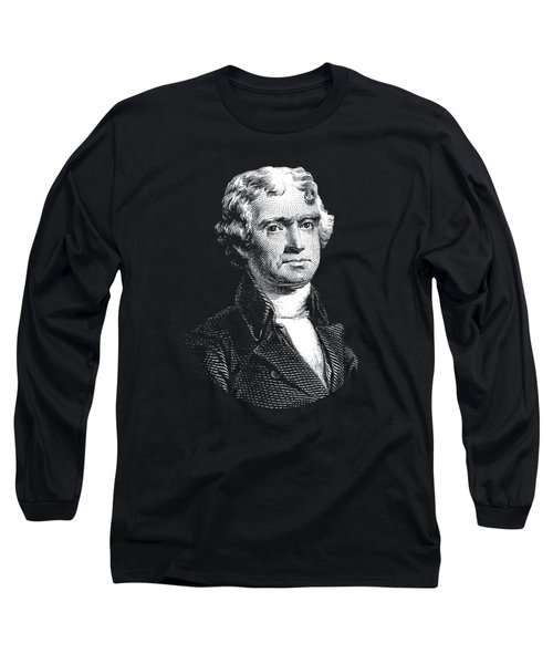 President Thomas Jefferson - Black And White Long Sleeve T-Shirt