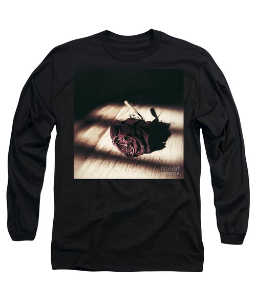 Pretty Dead Rose Resting In The Warm Sun Long Sleeve T-Shirt