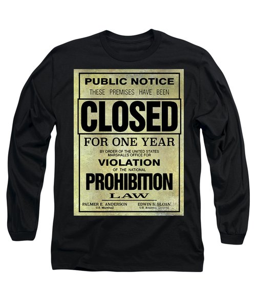 Prohibition Closed Sign Long Sleeve T-Shirt