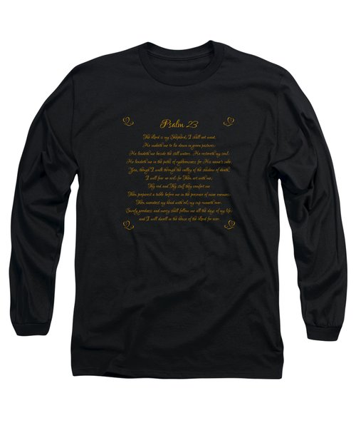 Psalm 23 The Lord Is My Shepherd Gold Script On Black Long Sleeve T-Shirt