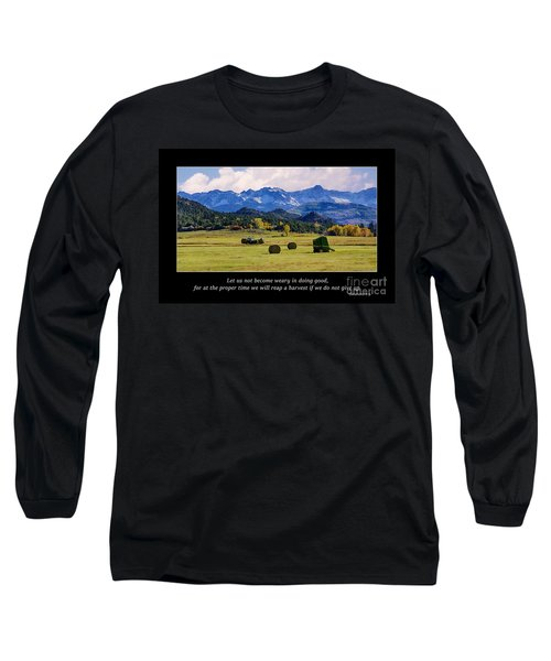Reap A Harvest Long Sleeve T-Shirt