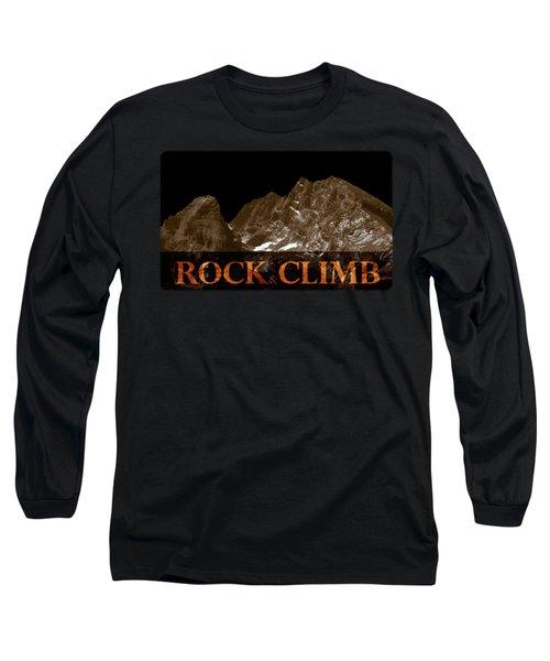 Rock And Climb Long Sleeve T-Shirt by Frank Tschakert