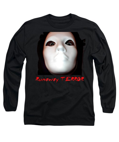Runaway Terror 3 Long Sleeve T-Shirt