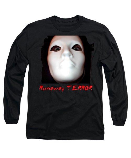 Runaway Terror 3 Long Sleeve T-Shirt
