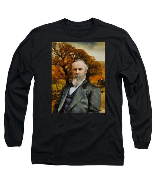 Long Sleeve T-Shirt featuring the painting Rutherford B. Hayes by Kai Saarto