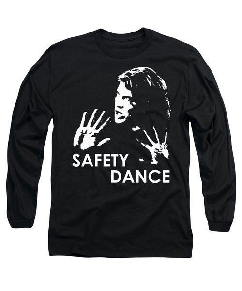 Safety Dance Long Sleeve T-Shirt