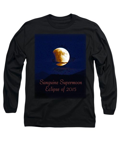 Sanguine Supermoon Eclipse 2015 Long Sleeve T-Shirt