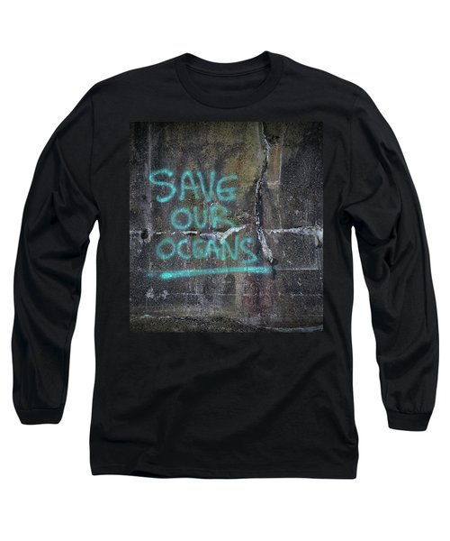 Save Our Oceans Long Sleeve T-Shirt