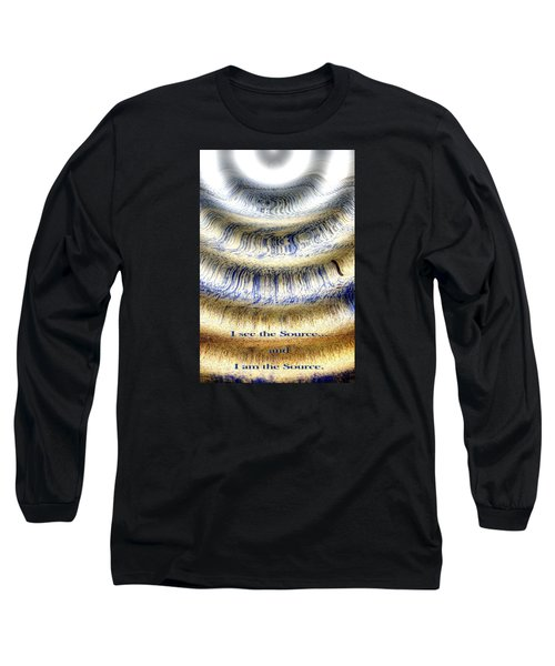 Seeing The Source Long Sleeve T-Shirt