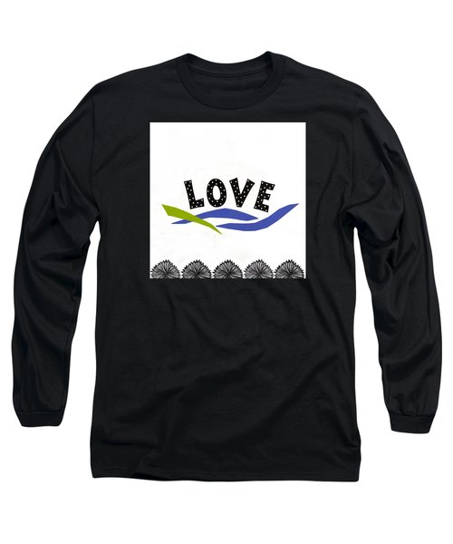 Long Sleeve T-Shirt featuring the mixed media Simply Love by Gloria Rothrock