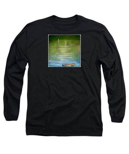 Skiff Boat Quote Long Sleeve T-Shirt