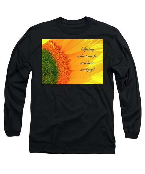 Spring Is The Time Long Sleeve T-Shirt