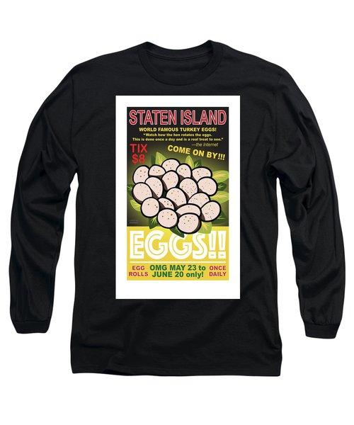 Staten Islands Eggs Long Sleeve T-Shirt