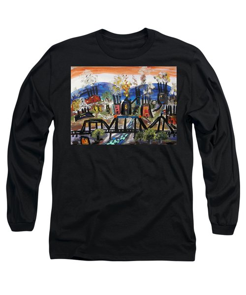 Long Sleeve T-Shirt featuring the painting Steeltown U.s.a. by Mary Carol Williams