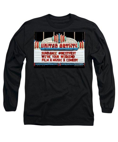 Sundance Next Fest Theatre Sign 1 Long Sleeve T-Shirt
