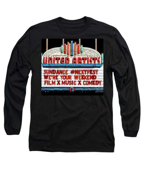 Sundance Next Fest Theatre Sign 1 Long Sleeve T-Shirt